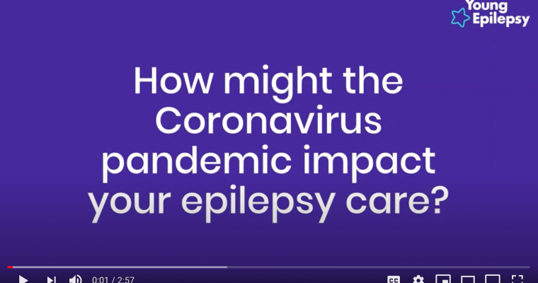 How might the Coronavirus Pandemic impact on your epilepsy care?